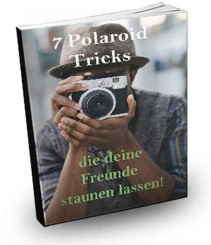 Polaroid Kamera Tipps und Tricks - sofortbildkamera-guru.de